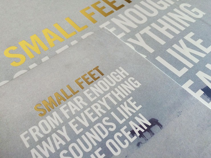 "Small Feet ""From Far Enough Away Everything Sounds Like The Ocean"""